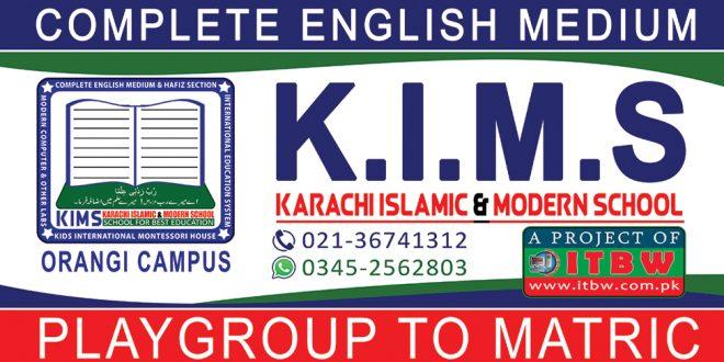 KIMS (KARACHI ISLAMIC & MODERN SCHOOL)